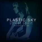Plastic Sky - Street Spirit