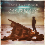 Jack Eastwood - Castaways - FINAL